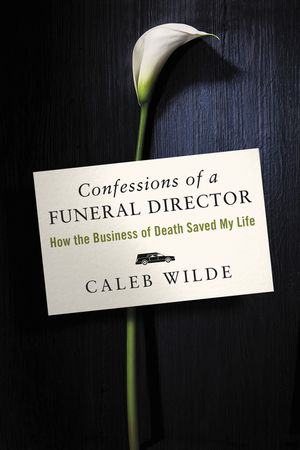 Confessions of a Funeral Director book image