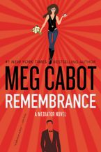 Remembrance Hardcover  by Meg Cabot