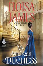 My American Duchess Hardcover  by Eloisa James