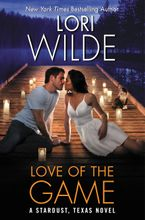 Love of the Game Hardcover  by Lori Wilde