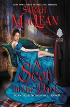 A Scot in the Dark Hardcover  by Sarah MacLean