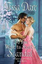 Do You Want to Start a Scandal Hardcover  by Tessa Dare