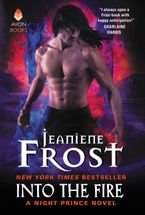 Into the Fire Hardcover  by Jeaniene Frost