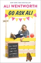 Go Ask Ali Hardcover  by Ali Wentworth