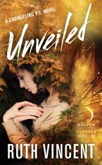 Unveiled Paperback  by Ruth Vincent