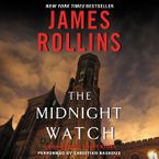 Midnight Watch Downloadable audio file UBR by James Rollins