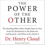 The Power of the Other Downloadable audio file UBR by Henry Cloud