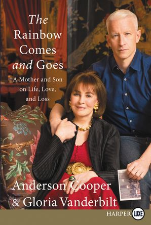The Rainbow Comes and Goes - Anderson Cooper - Paperback