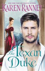 The Texan Duke eBook  by Karen Ranney
