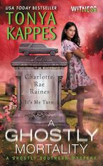 A Ghostly Mortality Paperback  by Tonya Kappes
