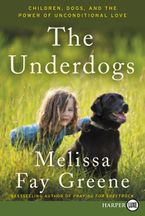 The Underdogs Paperback LTE by Melissa Fay Greene