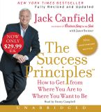 The Success Principles(TM) - 10th Anniversary Edition Low Price CD CD-Audio UBR by Jack Canfield