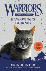 Warriors Super Edition: Hawkwing's Journey
