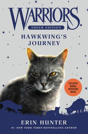 Warriors Super Edition: Hawkwing's Journey book image