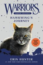 Warriors Super Edition: Hawkwing's Journey Hardcover  by Erin Hunter
