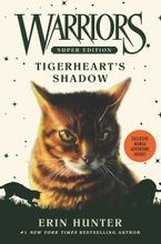 Warriors Super Edition: Tigerheart's Shadow Hardcover  by Erin Hunter