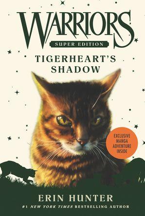 Warriors Super Edition: Tigerheart's Shadow Paperback  by Erin Hunter