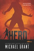 Hero Hardcover  by Michael Grant