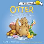 Otter: Oh No, Bath Time! Downloadable audio file UBR by Samuel Garton