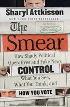 The Smear Hardcover  by Sharyl Attkisson