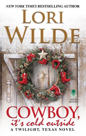 Cowboy, It's Cold Outside Paperback  by Lori Wilde