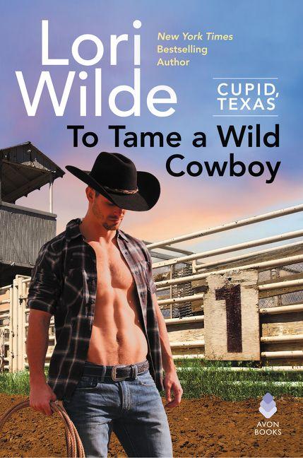 Tame a Wild Cowboy by Lori Wilde