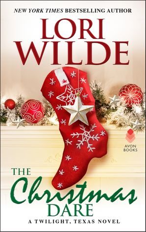 The Christmas Dare: A Twilight, Texas Novel Paperback  by Lori Wilde