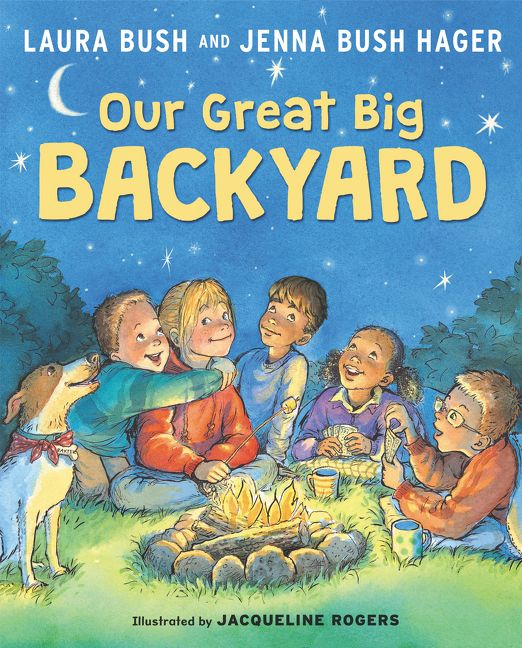 Great Illustrated Book Covers : Our great big backyard laura bush hardcover