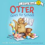 Otter Goes to School Downloadable audio file UBR by Samuel Garton