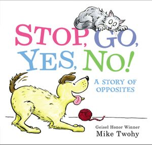 Stop, Go, Yes, No! book image