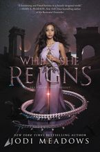 When She Reigns Hardcover  by Jodi Meadows