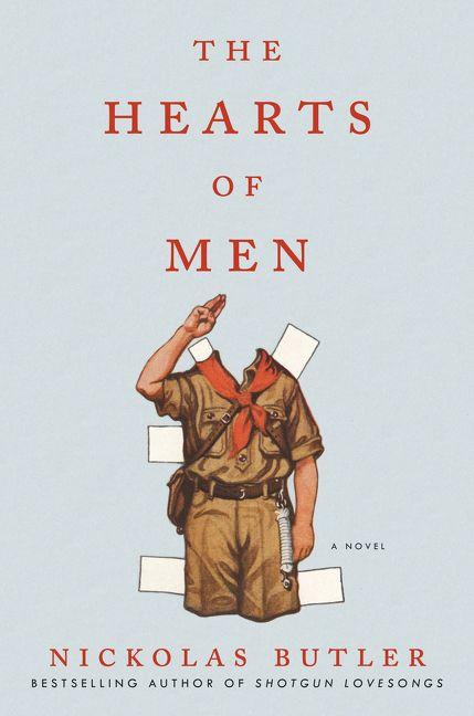 the hearts of men nickolas butler hardcover