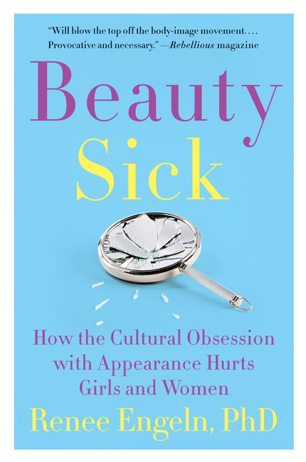 Beauty Sick - Renee Engeln PhD - E-book