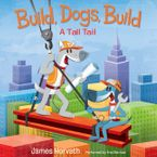 Build, Dogs, Build Downloadable audio file UBR by James Horvath