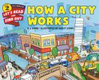 How a City Works Hardcover  by D. J. Ward