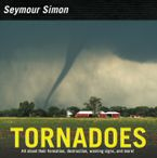 Tornadoes Hardcover  by Seymour Simon