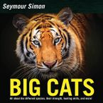 Big Cats Hardcover  by Seymour Simon