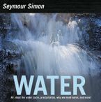 Water Hardcover  by Seymour Simon