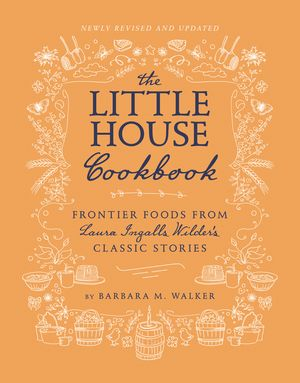 The Little House Cookbook (Revised Edition) book image