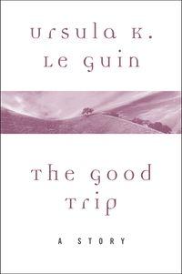 the-good-trip