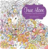 True Love: A Romantic Coloring Adventure