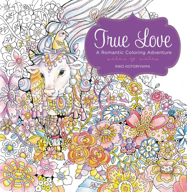 True Love A Romantic Coloring Adventure