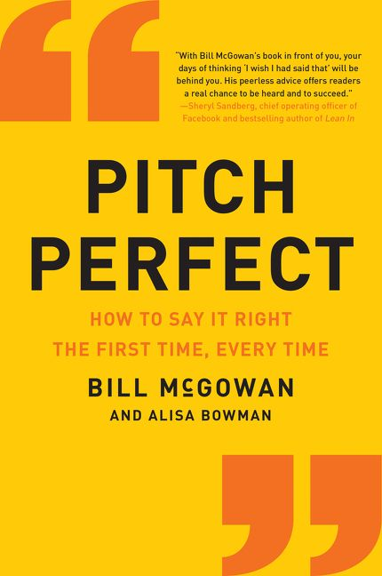Book cover image: Pitch Perfect: How to Say It Right the First Time, Every Time