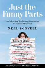 Just the Funny Parts Hardcover  by Nell Scovell