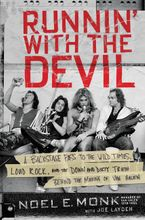 Runnin' with the Devil Hardcover  by Noel Monk