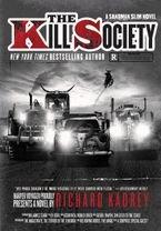The Kill Society Hardcover  by Richard Kadrey