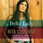 Delta Lady Downloadable audio file UBR by Rita Coolidge
