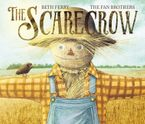 The Scarecrow Hardcover  by Beth Ferry
