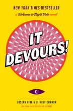 It Devours! Hardcover  by Joseph Fink