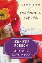 All For the Love of You eBook  by Jennifer Robson